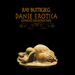 Ray Buttigieg, Composer,Dance Erotica - Complete Collection Two [2010]